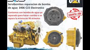 reparacion de bombas de agua caterpillar 3406 c15 guatemala youtube