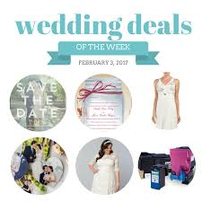 wedding deals wedding deals february 3 2017 the budget savvy