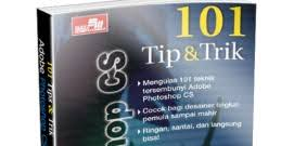 tutorial photoshop cs6 lengkap pdf 101 tips and trik adobe photoshop cs bahasa indonesia pdf download