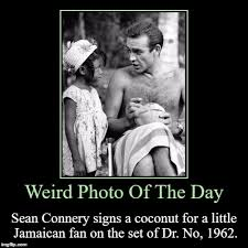 Sean Connery Memes - weird photo of the day sean connery signs a coconut for a little