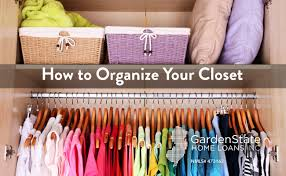 how to organize your closet a few tips garden state home loans