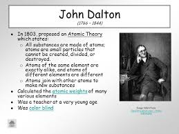 Was John Dalton Color Blind Scientists And Their Contribution To The Model Of An Atom Ppt