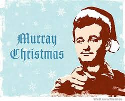Murray Meme - murray christmas weknowmemes