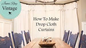 how to make farmhouse curtains drop cloth curtains youtube