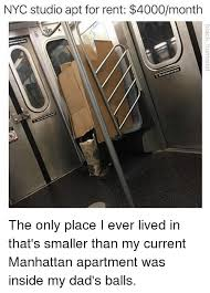 Memes Nyc - nyc studio apt for rent 4000month the only place i ever lived in