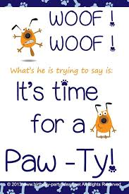 themed sayings 222 best dog theme birthday party images on birthday