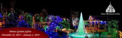 Idaho Botanical Gardens 2017 Winter Garden Aglow Boise Mall
