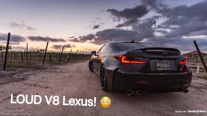 lexus rcf lowered loud lexus rcf youtube