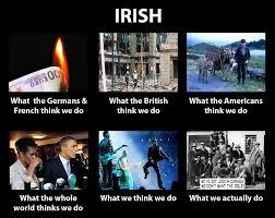 What We Think We Do Meme - what we think we do memes irish phrases slang