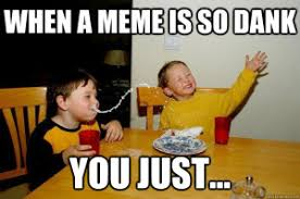 The History Of Memes - the history of stoner memes all things dank
