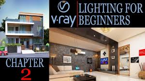3d Max Home Design Tutorial by Vray Lighting Tutorial 3ds Max Tutorial In Hindi Chapter 2 Youtube