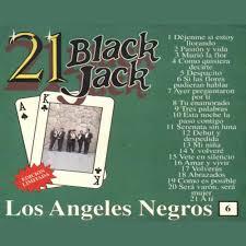 black jack 21 21 black jack los angeles negros mp3 buy full tracklist