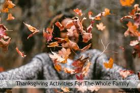 thanksgiving activities for the whole family magen golden