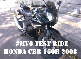 honda cbr old model mv6 test ride honda cbr 150r old 2008 motovlog indonesia youtube
