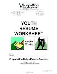 resume writing helps youth resume worksheet resume writing worksheet for 10th 12th