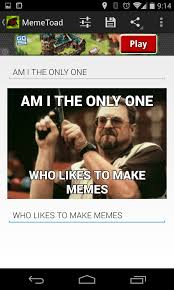 App To Make Memes - memetoad for your on the go meme needs android coliseum