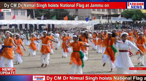 Excelsior Flag Dy Cm Dr Nirmal Singh Hoists National Flag At Jammu On Aug 15