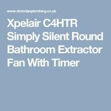 les 25 meilleures idées de la catégorie bathroom extractor fans