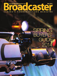 broadcaster magazine may 2014 by annex newcom lp issuu