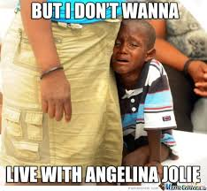 African Baby Meme - funny black baby meme but i don t wanna live with angelina jolie photo