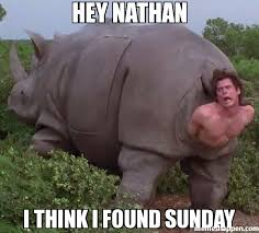 Nathan Meme - hey nathan i think i found sunday meme jim 21040 memeshappen