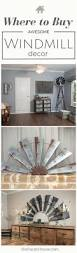 Decor Best 25 Windmill Decor Ideas On Pinterest Windmill Wall Decor