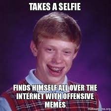 Selfie Meme - what are the best memes on selfies quora