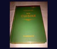 ma cuisine escoffier auguste escoffier ma cuisine 2 500 recettes a vendre