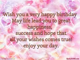 quotes about your life latest quotes about birthdays ideas best birthday quotes