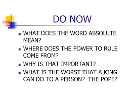 do now what does the word absolute where does the power to