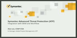 Symantec Service Desk Advanced Threat Protection Atp Integration With Siem Workflow
