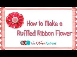 ruffled ribbon how to make a ruffled ribbon flower theribbonretreat