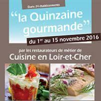 cuisine en loir et cher fr quinzaine gourmande 2016 cci du loir et cher