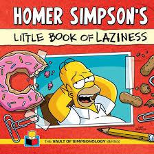 homer simpson u0027s little book of laziness the vault of simpsonology