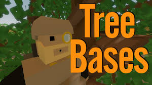unturned base building tips 4 tree bases