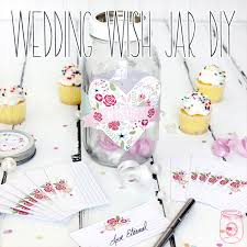 wedding wish jar wedding wish jar diy with free printables the cottage market