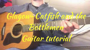 100 homesick catfish and the bottlemen chords
