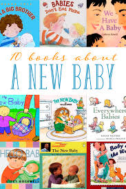best baby books the best children s books about a new baby to prepare your child