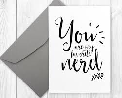 nerdy happy birthday printable card for boyfriend you are my