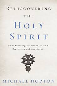 rediscovering the holy spirit god u0027s perfecting presence in