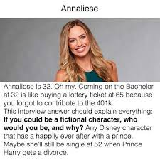 The Bachelor Meme - dopl3r com memes annaliese annaliese is 32 oh my coming on the