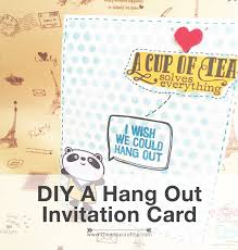 Invitation Cards Maker Diy Make Cute Hang Out Invitation Card Easy Tutorial The Artsy
