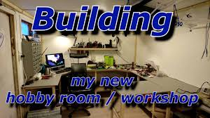building my new hobby room workshop youtube