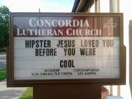 Church Sign Meme - hipster jesus funny church signs know your meme