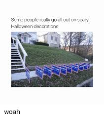 some really go all out on scary decorations woah
