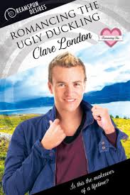 romancing the ugly duckling by clare london dreamspinner press