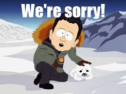 We Re Sorry Meme - we re sorry operation save the arctic know your meme