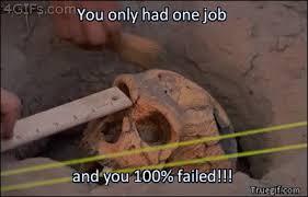 You Had One Job Meme - you had one job meme gifs tenor