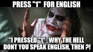 Speak English Meme - and everybody loses their minds meme imgflip