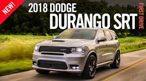 2018 dodge durango srt first drive review test drive youtube